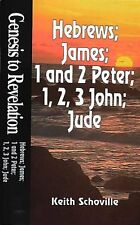 Genesis to Revelation: Hebrews, James, 1 and 2 Pet
