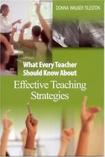 What Every Teacher Should Know About Effective Teaching Strategies Tileston, Do