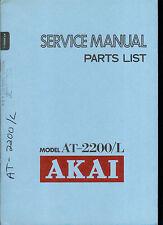 Original Factory Akai AT 2200 L AM FM Stereo Tuner Service Manual
