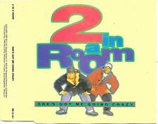 2 IN A ROOM - She's got me going crazy CDM 6TR Hip-House 1991 (RED BULLET)