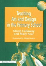 Teaching Art & Design in the Primary School-Gloria Callaway
