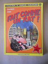 FAIT COMME UN RAT ! Tramber Jano Humour Humanoide n°9 1982 [MZ11-3]