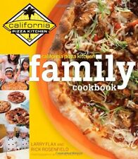 California Pizza Kitchen Family Cookbook by Rick Rosenfield, Larry Flax