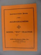 Allis Chalmers 'WC' Tractor Instruction Manual