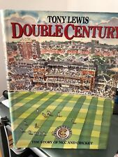 Double Century: Two Hundred Years of the M.C.C. by Tony Lewis SIGNED copy.
