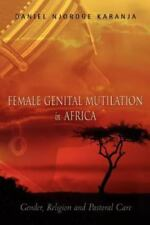 Female Genital Mutilation in Africa (Paperback or Softback)