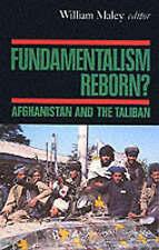FUNDAMENTALISM REBORN?: AFGHANISTAN AND THE TALIBAN., Maley, William (editor).,