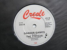 """Danger Games 7"""" the Pinkees Creole CR39 Uk 1982"""