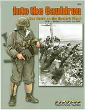 Into the Cauldron: Das Reich on the Eastern Front Concord Publications 6534