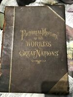 RARE BOOK 1882 Pictorial History Of The Worlds Greatest Nations.