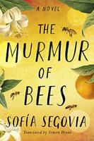 The Murmur of Bees by Segovia Sofía