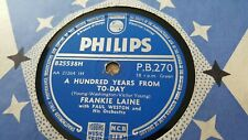 FRANKIE LAINE A HUNDERED YEARS FROM TO-DAY & AFTER YOU'VE GONE PHILIPS PB270