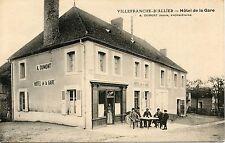 CARTE POSTALE / AUVERGNE / VILLEFRANCHE D'ALLIER HOTEL DE LA GARE