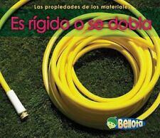 Es rigido o se dobla (Las propiedades de los materiales) (Spanish-ExLibrary
