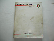 Detroit Diesel FUEL PINCHER Engine 8.2L 8.2 Liter SERVICE MANUAL Shop 1-1987 OEM