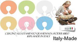 CUSCINO PER ALLATTAMENTO GRAVIDANZA  MULTIUSO SFODERABILE VARIANTI MADE IN ITALY