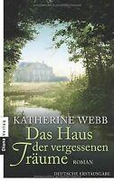 Das Haus der vergessenen Träume: Roman von Webb, Katherine | Buch | Zustand gut