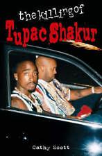 THE KILLING OF TUPAC SHAKUR, Cathy Scott Paperback Book