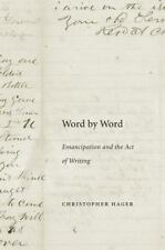 NEW - Word by Word: Emancipation and the Act of Writing