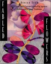 Fabled Flowers: Innovative Quilt Patterns Inspired by Japanese Sashiko-ExLibrary