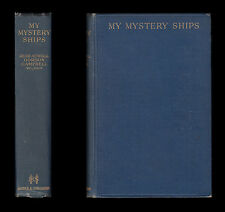 WWI Rear-Admiral Campbell V.C. MY MYSTERY SHIPS U-Boats DUNRAVEN Pargust Q-SHIPS