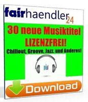 DOWNLOAD 30 neue Musiktitel LIZENZFREI Chillout Jazz Instrumentals Musicv 1A PLR