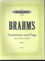 """Brahms : """" Variationen und Fuge über ein Thema von Händel """" Opus 24"""