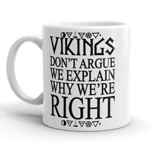 Viking Ceramic Coffee Tea Mug Vikings don't argue Funny Mug Cup Game Of Thrones