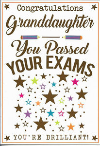 """CONGRATULATIONS GRANDDAUGHTER YOU PASSED YOUR EXAMS GREETING CARD 7""""X5"""" FREE P&P"""
