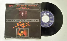 V7> 45 GIRI < IT'S HARD TO BE TENDER SUNG BY CARLY SIMON