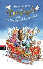 Drei Engel und ein Weihnachtswunder von Angela Gerrits (Gebundene Ausgabe)