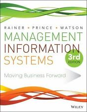 Management Information Systems by Kelly Rainer