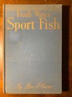 North American Fresh Water Sport Fish Lou Caine 1949 Illus Fishing Rods Tackle !