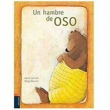 Un hambre de oso/ A Bear's Hunger (Spanish Edition)-ExLibrary
