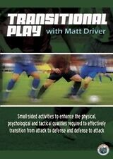 Transitional Play with Matt Driver