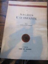 SCARCE SAGRES E O INFANTE M.M. MORENO 1956 LISBOA CASA DO ALGRAVE EDITION RARE!