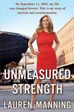 NEW - Unmeasured Strength by Manning, Lauren