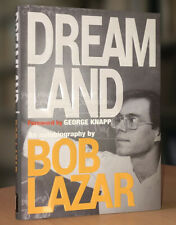 NEW Dreamland: An Autobiography by Bob Lazar; Area 51, Back-Engineering UFOs