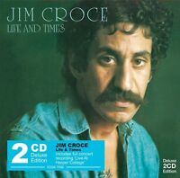 JIM CROCE - LIFE AND TIMES (2CD-DELUXE EDITION) 2 CD NEW!
