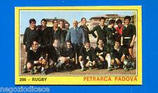 Figurina CAMPIONI DELLO SPORT 1970/71 - n. 286 - PETRARCA PADOVA - RUGBY -rec