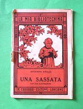 Una sassata - Beniamino Rinaldi - Ed. Carabba - La Mia Bibliotechina