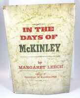 The Days of McKinley by Margaret Leech 1959 Vintage Book