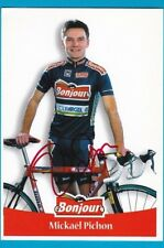 CYCLISME carte cycliste MICKAEL PICHON équipe BONJOUR.fr 2000 signée