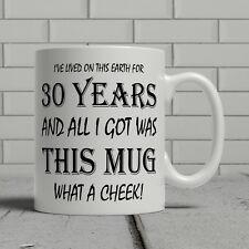 30th birthday mug funny cheeky gift idea brother sister son daughter happy 30