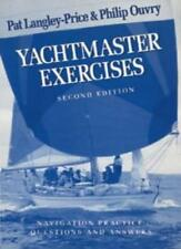 Yachtmaster: Exercises (World of Cruising),Pat Langley-Price, Philip Ouvry