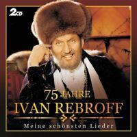 """IVAN REBROFF """"75 JAHRE"""" 2 CD NEW"""