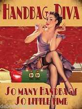 HANDBAG DIVA Pin Up Vintage Retro Tin Signs Novelty Ladies Gifts Tin Sign