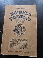 roger Crespin : memento Tungsram 1946 - guide du radio dépanneur - Vol. III