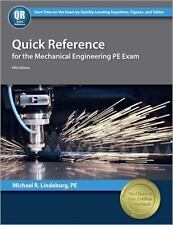 Quick Reference for the Mechanical Engineering PE Exam by PE, Michael R...