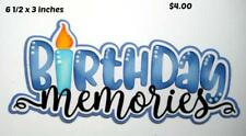 BIRTHDAY MEMORIES  TITLE boy scrapbook premade paper piecing by Rhonda